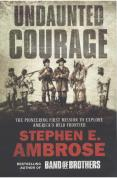 """Undaunted Courage"""