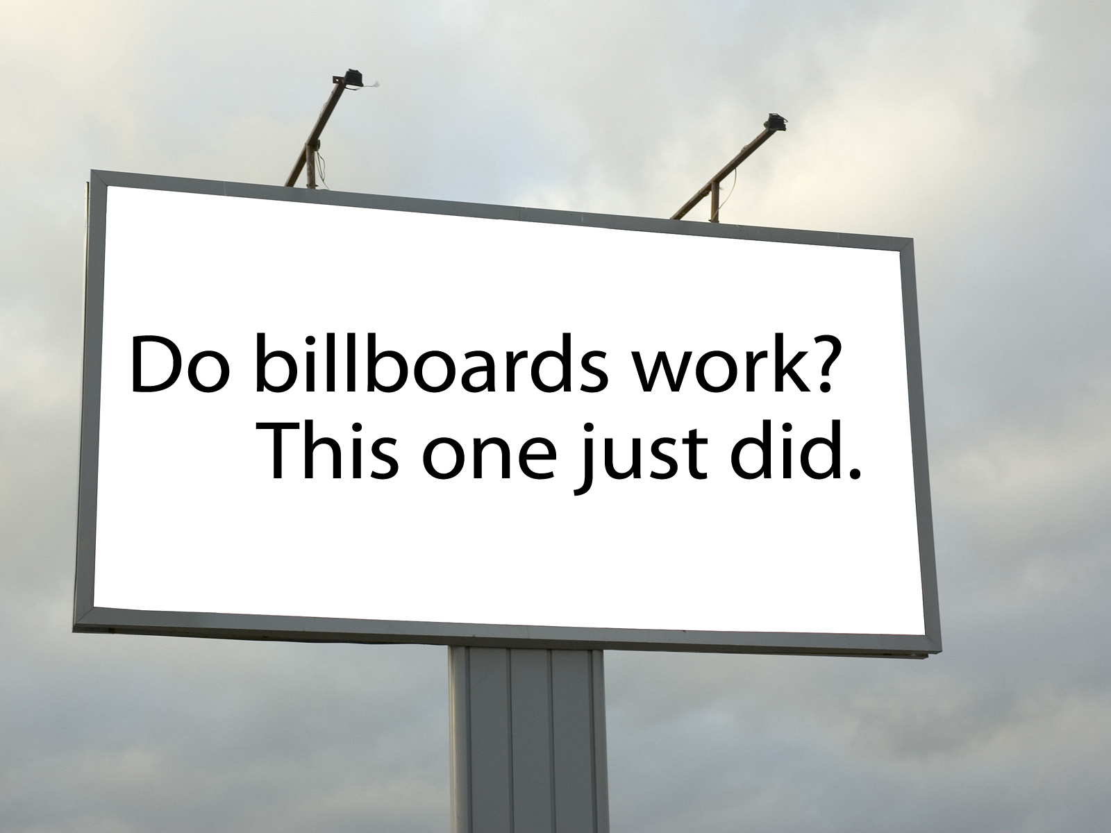 """Do Billboards Work?"""