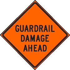 Guardrails and Warning Signs